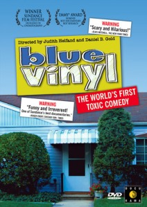 Blue Vinyl - The Movie!