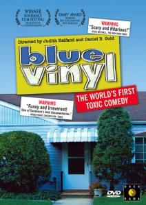 Blue Vinyl - The Movie!