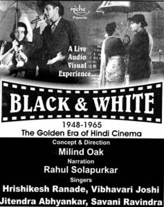 Black & White, presented by KalaVaibhav