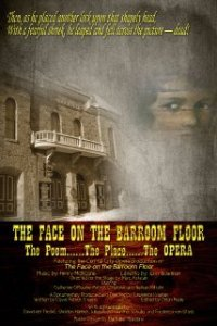 """The Face on the Barroom Floor"" - The Film"